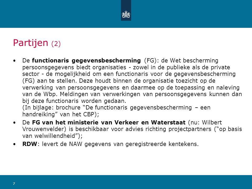 7 Partijen (2) De functionaris gegevensbescherming (FG): de Wet bescherming persoonsgegevens biedt organisaties - zowel in de publieke als de private