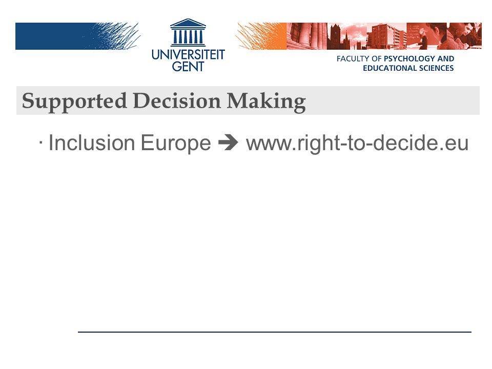 Supported Decision Making ·Inclusion Europe  www.right-to-decide.eu