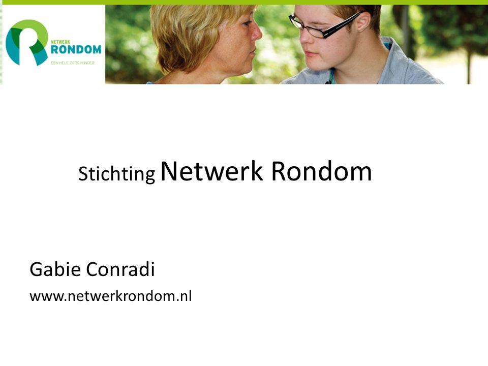 Stichting Netwerk Rondom Gabie Conradi www.netwerkrondom.nl