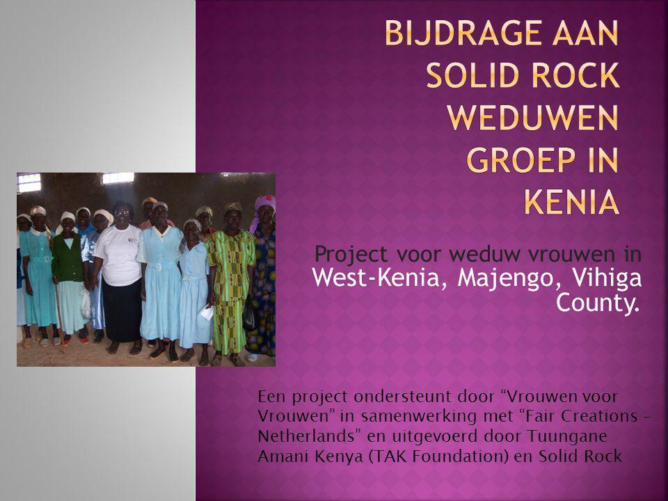 Project voor weduw vrouwen in West-Kenia, Majengo, Vihiga County.