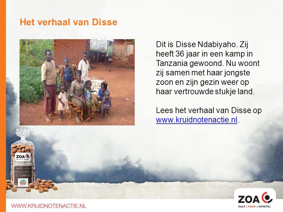 Het verhaal van Disse Dit is Disse Ndabiyaho. Zij heeft 36 jaar in een kamp in Tanzania gewoond. Nu woont zij samen met haar jongste zoon en zijn gezi
