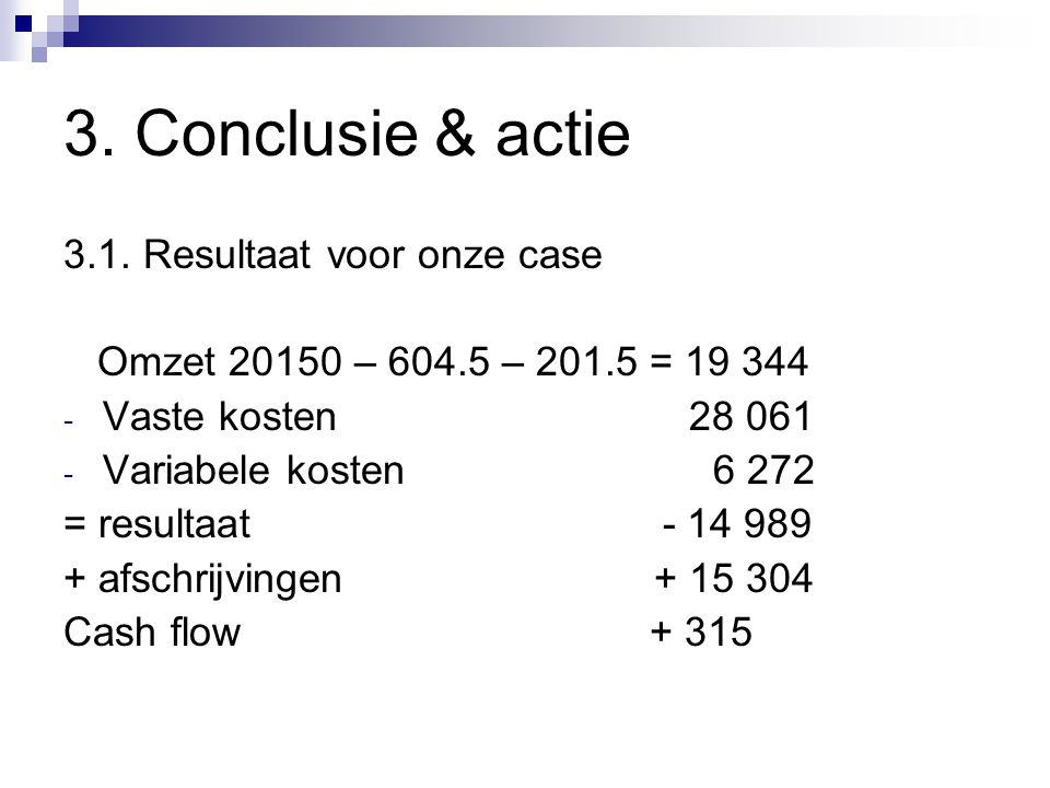 3.Conclusie & actie 3.1.