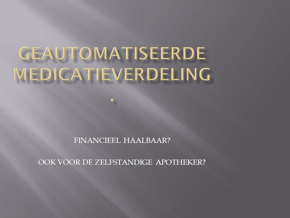FINANCIEEL HAALBAAR OOK VOOR DE ZELFSTANDIGE APOTHEKER