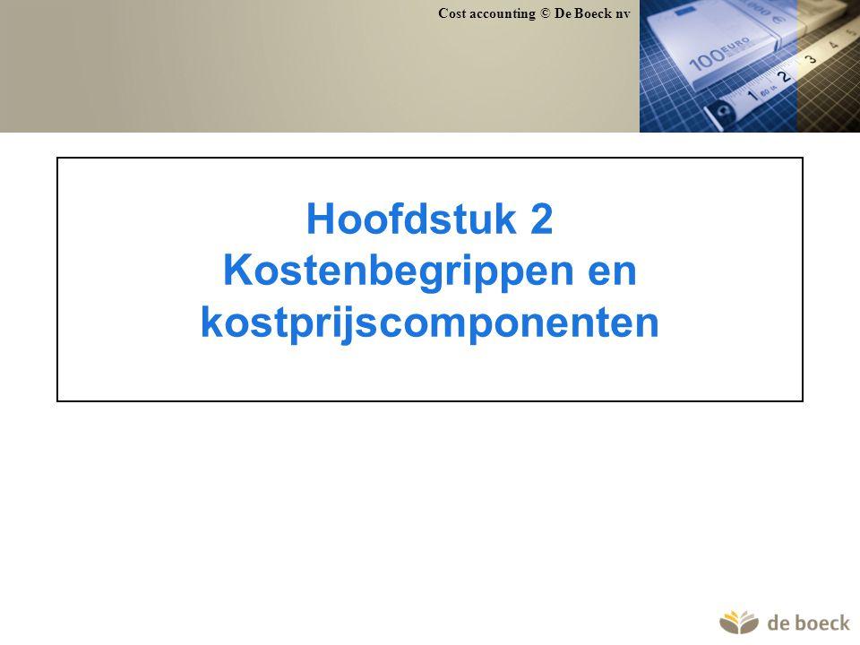 Cost accounting © De Boeck nv 49 Voorbeeld stukproductie Kostensoorten Direct materiaal (D) 6.250 Directe arbeid (D) 1.750 Stikgaren (I) 50 Afschrijvingen (I) 5.000 Loon zaakvoerder (I) 1.000 Verwarming + verlichting (I) 250 Kostendragers stof (m²) arbeidsurenmachine-uren B1 30 17 20 B2 25 14 15 B3 20 10 14 B4 40 23 21 B5 10 6 10 Totaal 125 70 80 stof: 50 EUR/m² arbeid: 25 EUR/uur