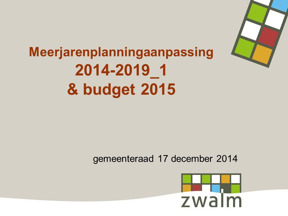 Meerjarenplanningaanpassing 2014-2019_1 & budget 2015 gemeenteraad 17 december 2014