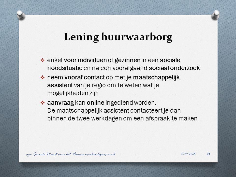 Lening huurwaarborg  enkel voor individuen of gezinnen in een sociale noodsituatie en na een voorafgaand sociaal onderzoek  neem vooraf contact op m