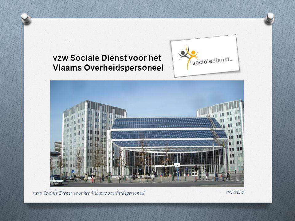 vzw Sociale Dienst voor het Vlaams Overheidspersoneel 11/01/2015 vzw Sociale Dienst voor het Vlaams overheidspersoneel