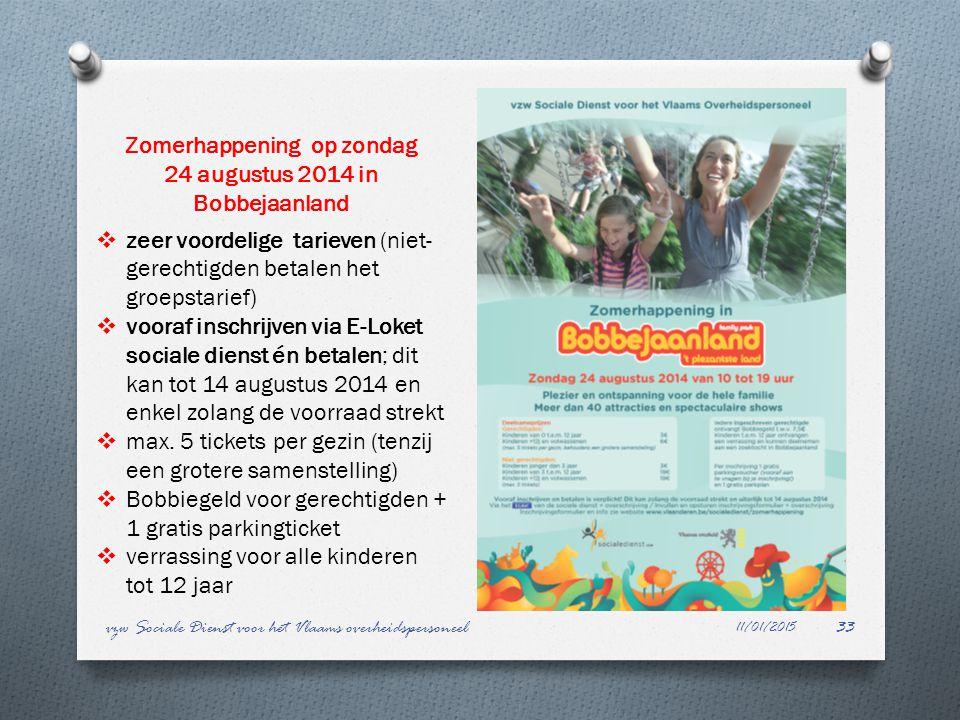11/01/2015 vzw Sociale Dienst voor het Vlaams overheidspersoneel33 Zomerhappening op zondag 24 augustus 2014 in Bobbejaanland  zeer voordelige tariev