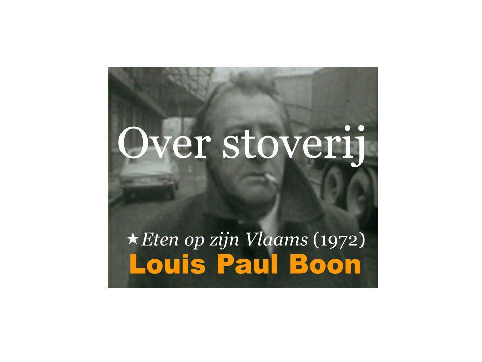 Louis Paul Boon  Eten op zijn Vlaams (1972) Over stoverij