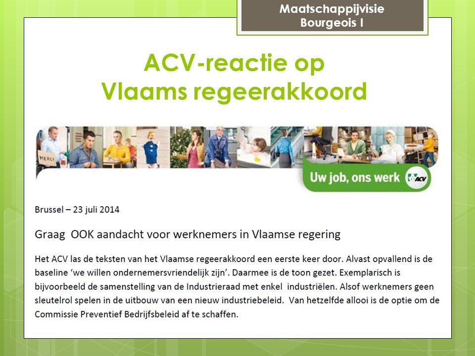 ACV-reactie op Vlaams regeerakkoord Maatschappijvisie Bourgeois I