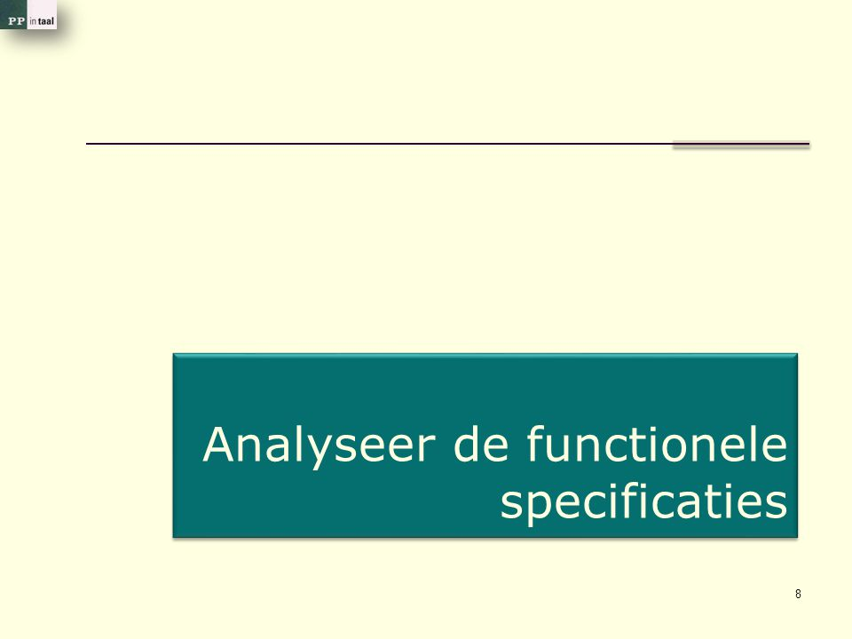 8 Analyseer de functionele specificaties