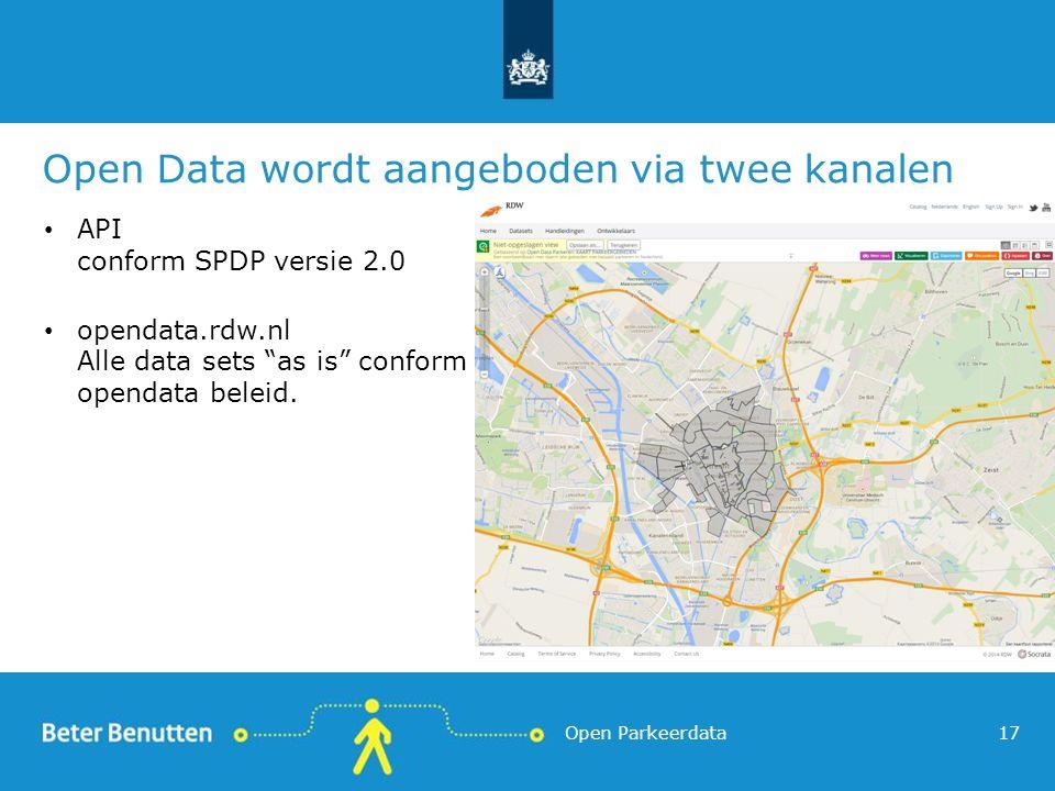 Open Data wordt aangeboden via twee kanalen API conform SPDP versie 2.0 opendata.rdw.nl Alle data sets as is conform opendata beleid.