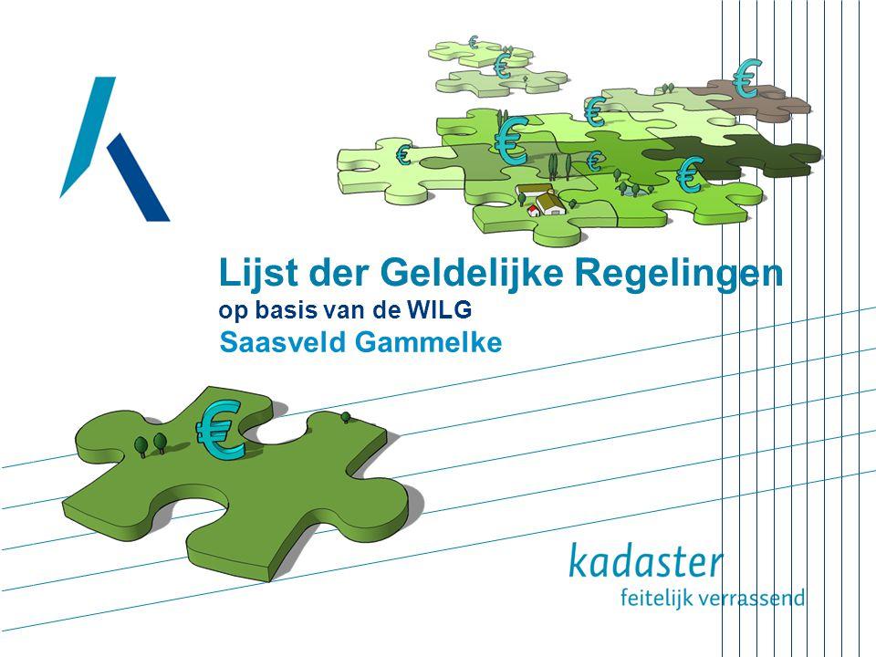Lijst der Geldelijke Regelingen op basis van de WILG Saasveld Gammelke