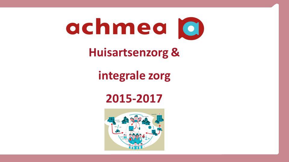 1 1 Huisartsenzorg & integrale zorg 2015-2017