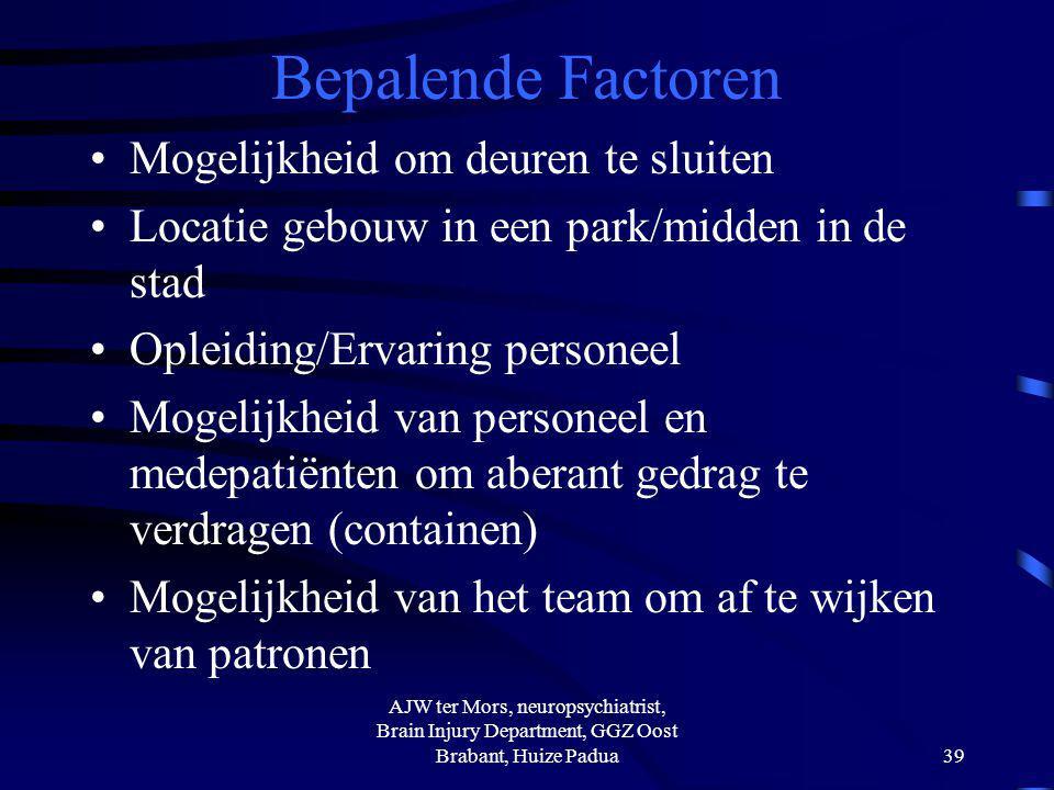 Bepalende Factoren Mogelijkheid om deuren te sluiten Locatie gebouw in een park/midden in de stad Opleiding/Ervaring personeel Mogelijkheid van person