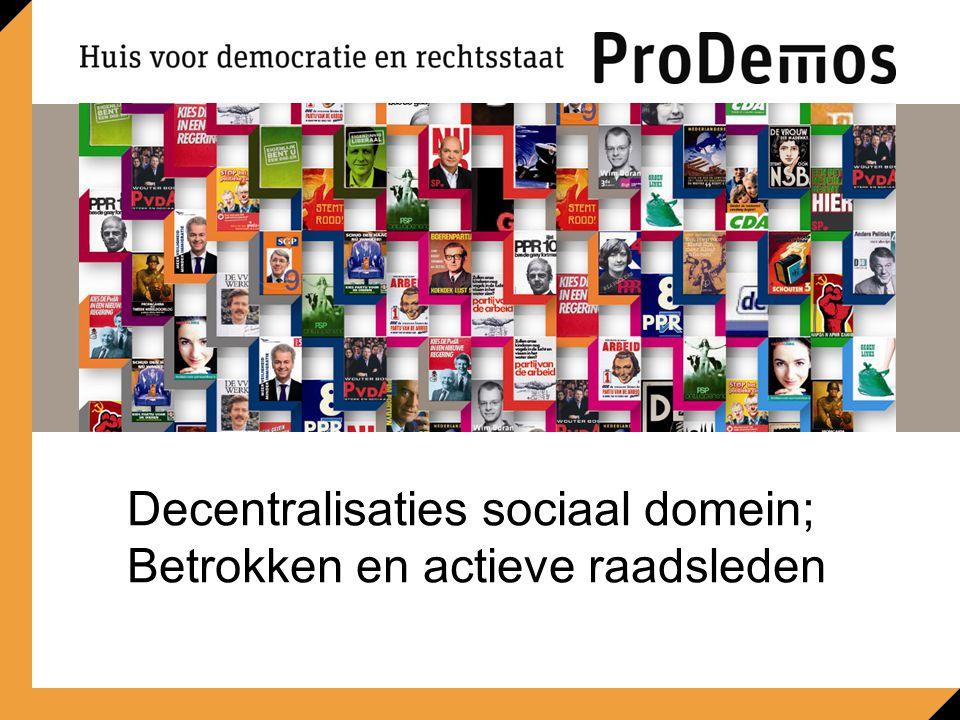 Ruimte voor beeld 21,6 x 8,7 cm Decentralisaties sociaal domein; Betrokken en actieve raadsleden
