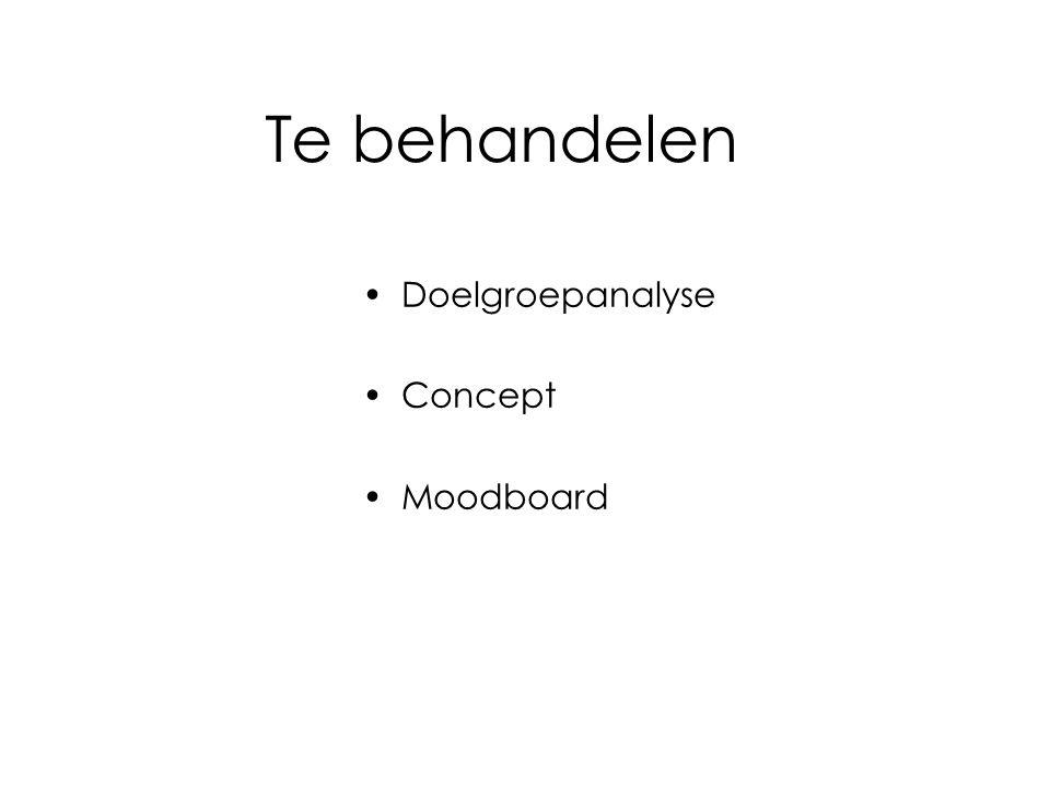 Te behandelen Doelgroepanalyse Concept Moodboard