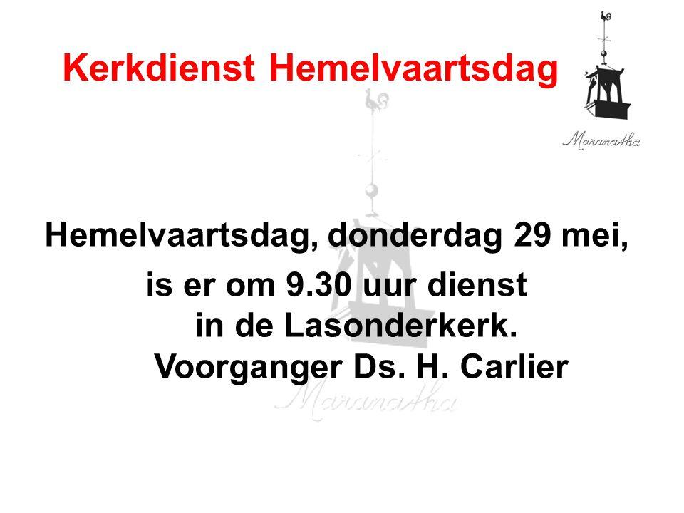 Hemelvaartsdag, donderdag 29 mei, is er om 9.30 uur dienst in de Lasonderkerk.