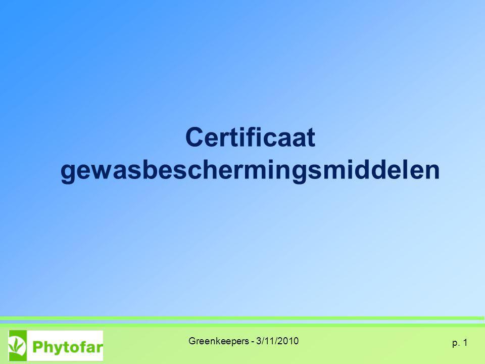 Certificaat gewasbeschermingsmiddelen Greenkeepers - 3/11/2010 p. 1
