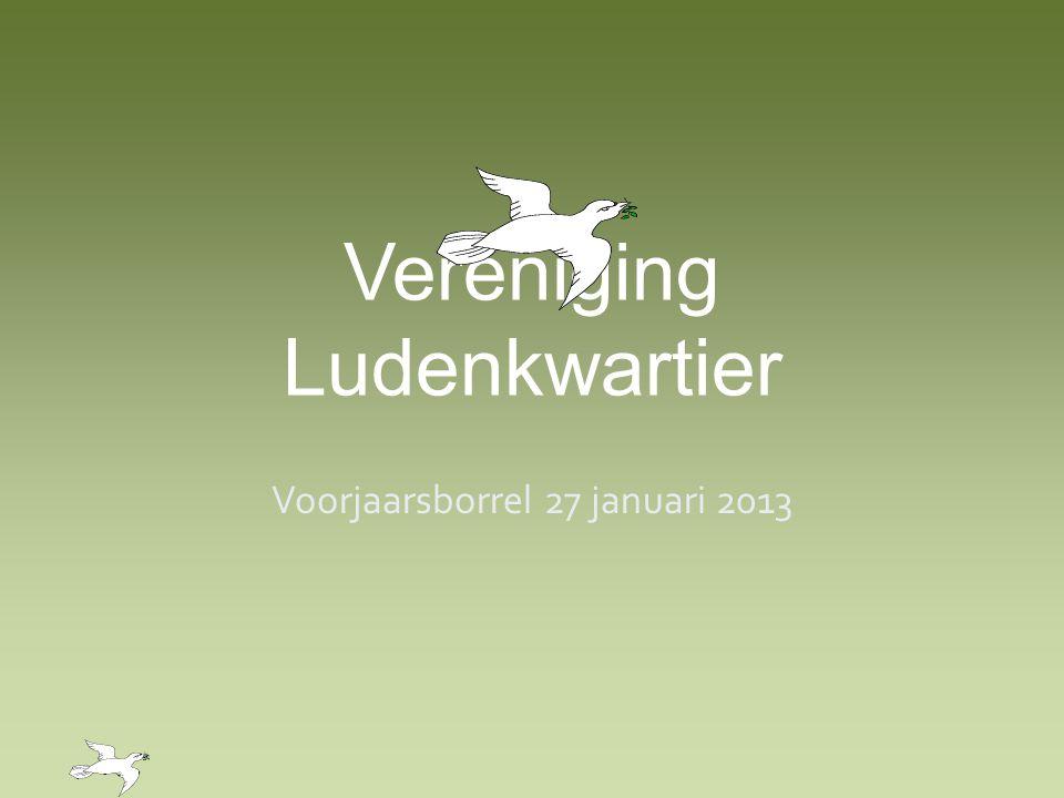 Vereniging Ludenkwartier Voorjaarsborrel 27 januari 2013