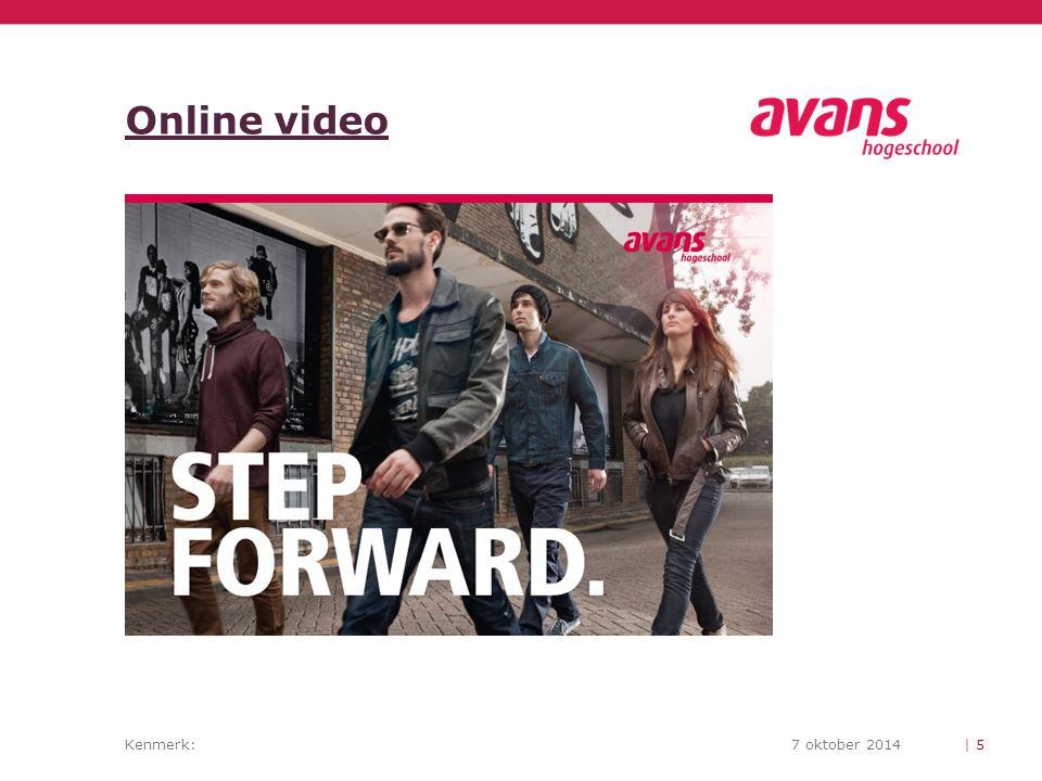 Kenmerk:7 oktober 2014 Online video | 5