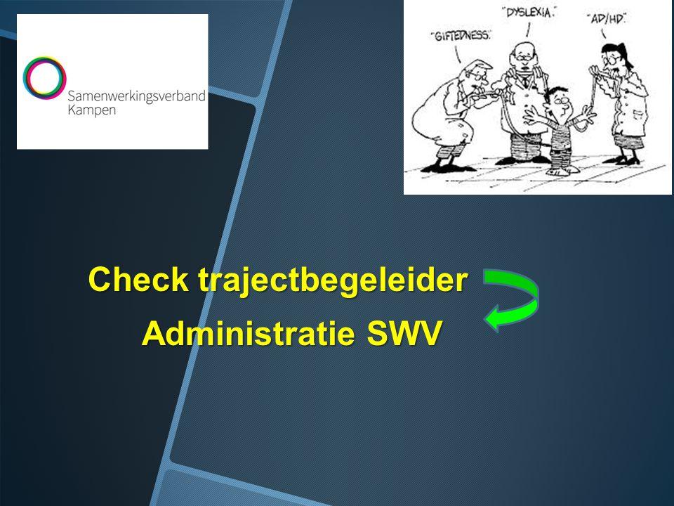 Check trajectbegeleider Administratie SWV