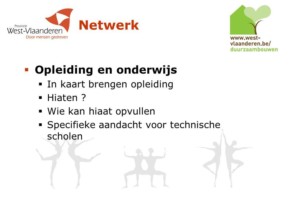 Netwerk  Opleiding en onderwijs  In kaart brengen opleiding  Hiaten .