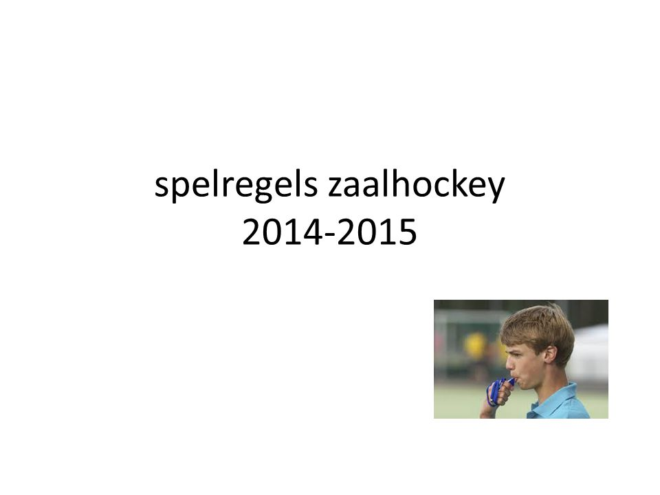 spelregels zaalhockey 2014-2015
