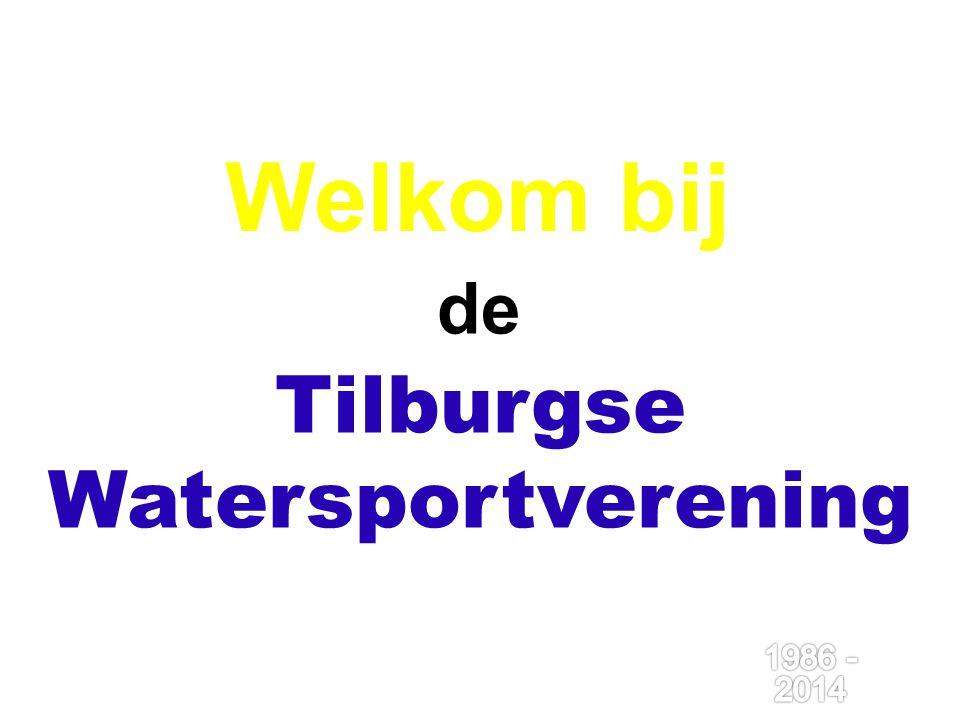 Welkom bij de Tilburgse Watersportverening