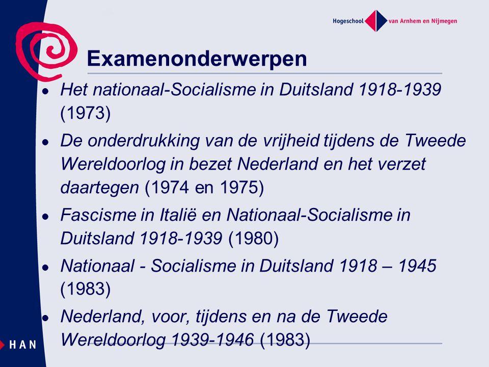 Het nationaal-Socialisme in Duitsland 1918-1939 (1973) De onderdrukking van de vrijheid tijdens de Tweede Wereldoorlog in bezet Nederland en het verze