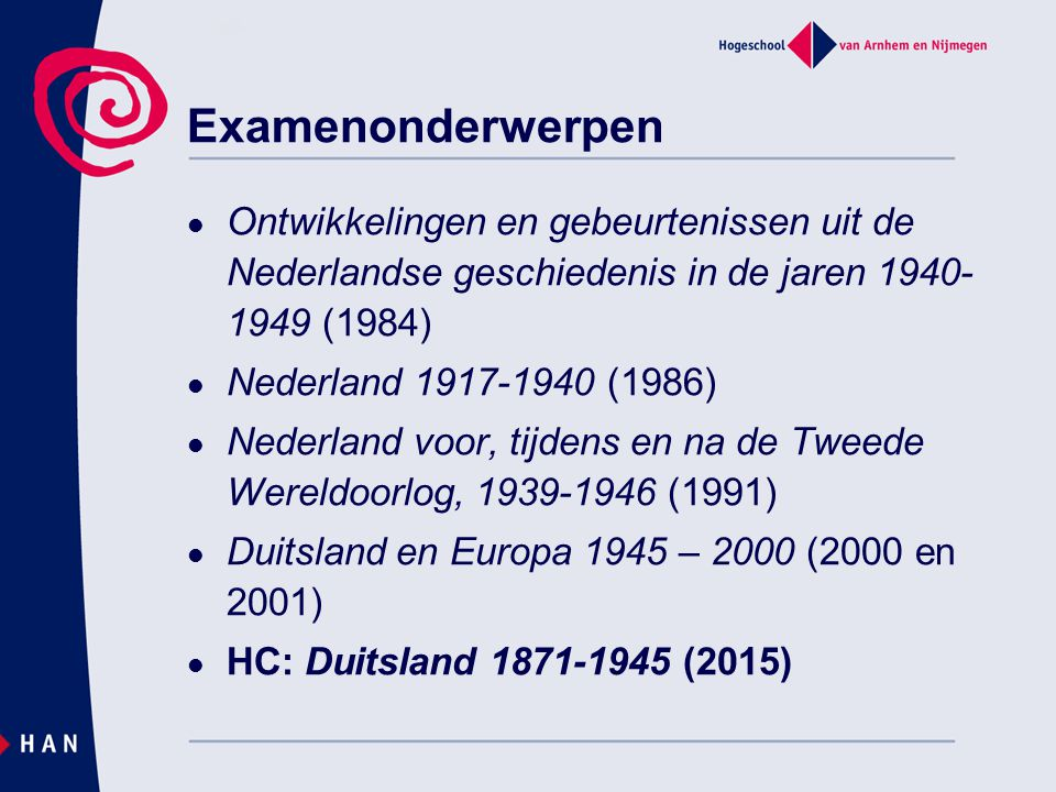 Ontwikkelingen en gebeurtenissen uit de Nederlandse geschiedenis in de jaren 1940- 1949 (1984) Nederland 1917-1940 (1986) Nederland voor, tijdens en n