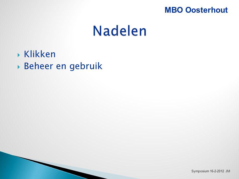 www.itslearning.nl MBO Oosterhout Symposium 16-2-2012 JM