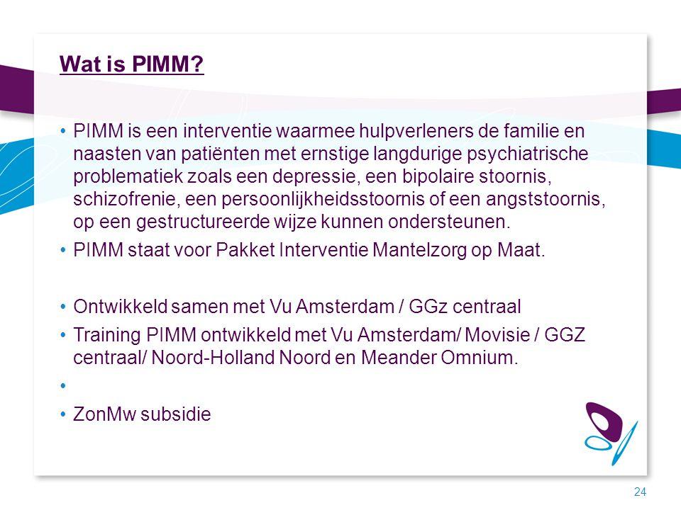 Wat is PIMM? PIMM is een interventie waarmee hulpverleners de familie en naasten van patiënten met ernstige langdurige psychiatrische problematiek zoa