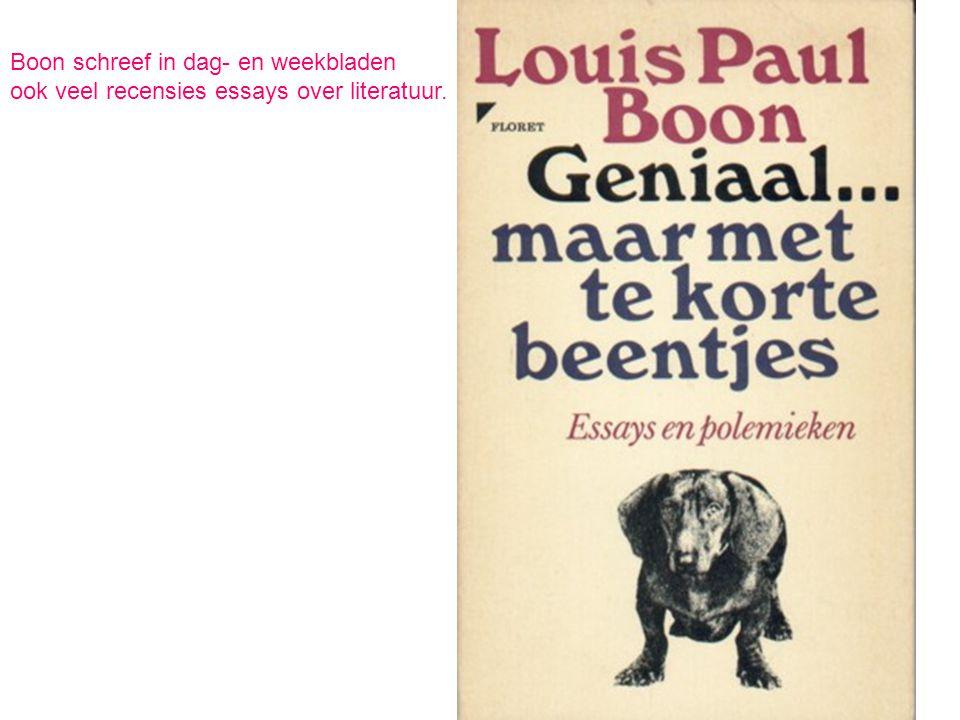 Boon schreef in dag- en weekbladen ook veel recensies essays over literatuur.