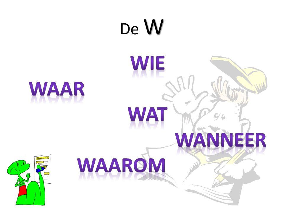 W De W
