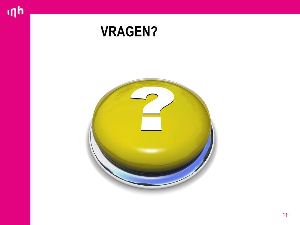 VRAGEN? 11
