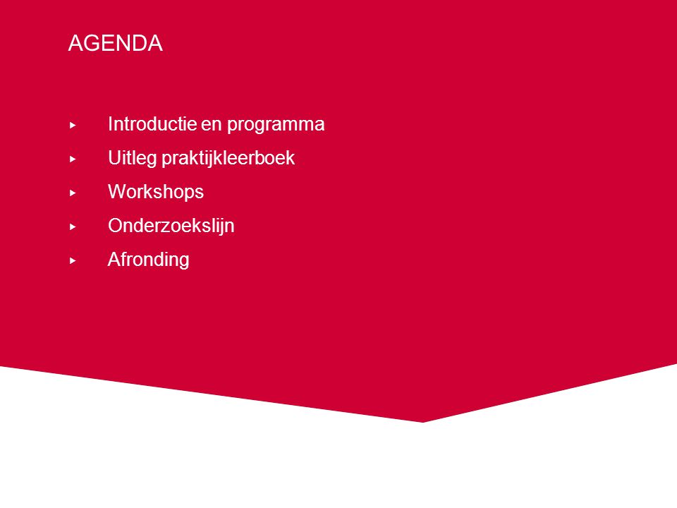 Programma ▸ 15.00-15.45 Opening en introductie praktijkleerboek ▸ 15.45-16.45 Workshops ▸ SEH:RS.