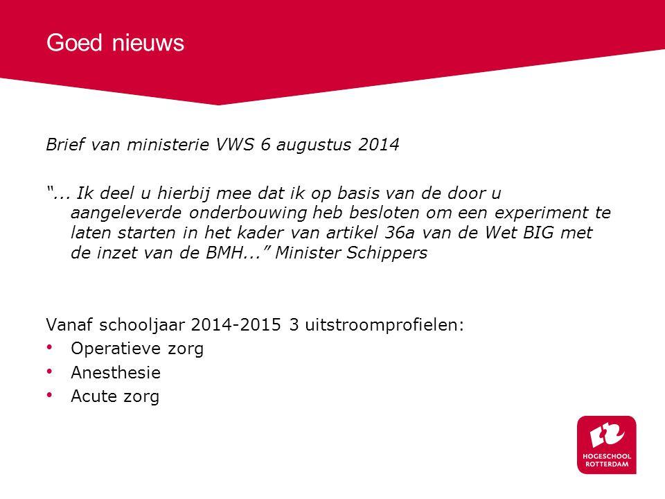 Goed nieuws Brief van ministerie VWS 6 augustus 2014 ...