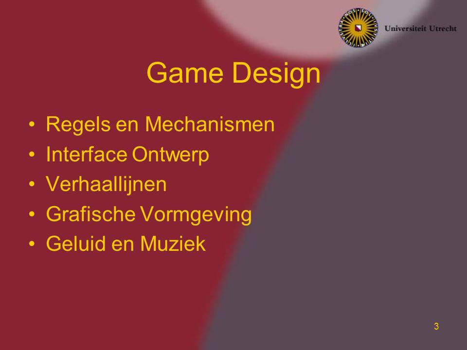 24 Hulpmiddelen Een spel vanaf de basis ontwikkelen is te veel werk –Commerciële spelen worden gemaakt door teams van 50 personen Goede hulpmiddelen zijn beschikbaar –StageCast (www.stagecast.com)www.stagecast.com –ClickTeam (www.clickteam.com)www.clickteam.com –Game Maker (www.gamemaker.nl)www.gamemaker.nl –Veel specifieke pakketten (RPG maker, 3D game maker, …)