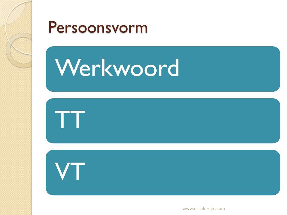 Hoe vind je de persoonsvorm.1. Maak de zin vragend2.