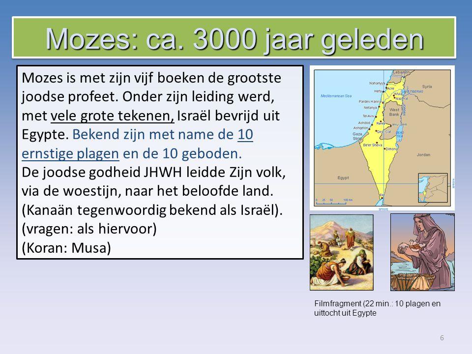6 Mozes is met zijn vijf boeken de grootste joodse profeet.