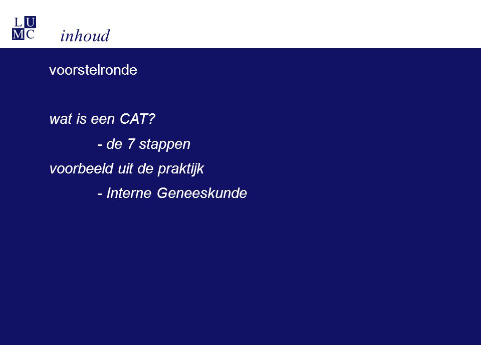 de CAT in het portfolio
