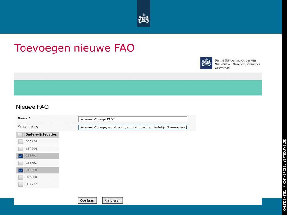 CONFIDENTEEL / COMMERCIEEL VERTROUWELIJK 24 Toevoegen nieuwe FAO