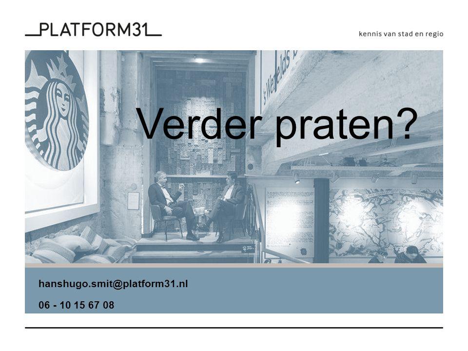 hanshugo.smit@platform31.nl 06 - 10 15 67 08 Verder praten?