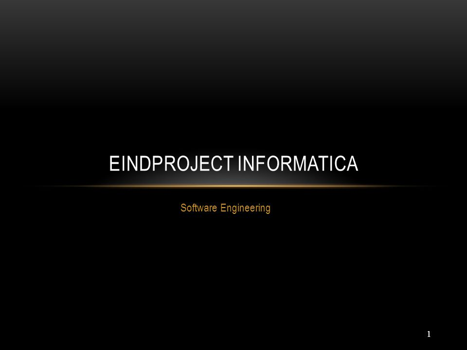 1 Software Engineering EINDPROJECT INFORMATICA