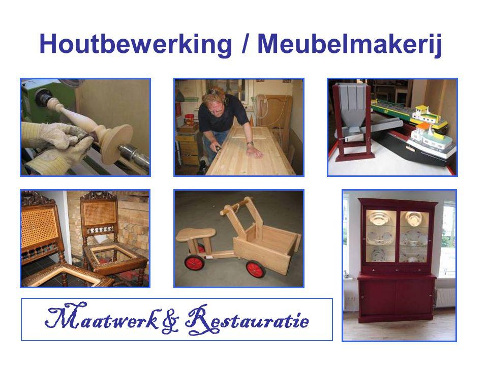 Houtbewerking / Meubelmakerij Maatwerk & Restauratie
