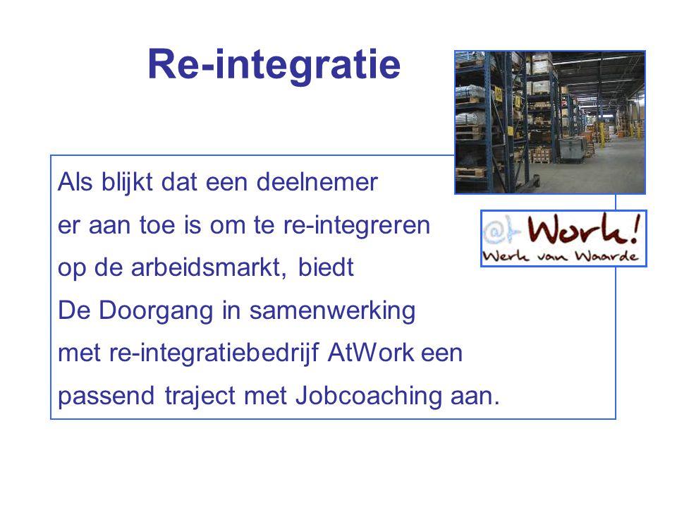 Als blijkt dat een deelnemer er aan toe is om te re-integreren op de arbeidsmarkt, biedt De Doorgang in samenwerking met re-integratiebedrijf AtWork e