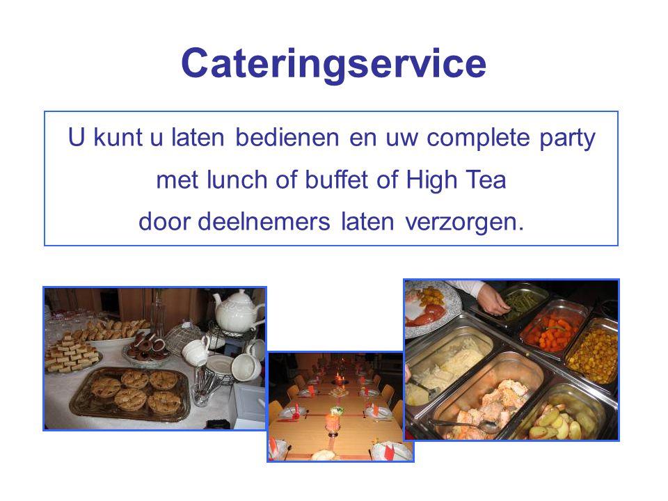 U kunt u laten bedienen en uw complete party met lunch of buffet of High Tea door deelnemers laten verzorgen. Cateringservice