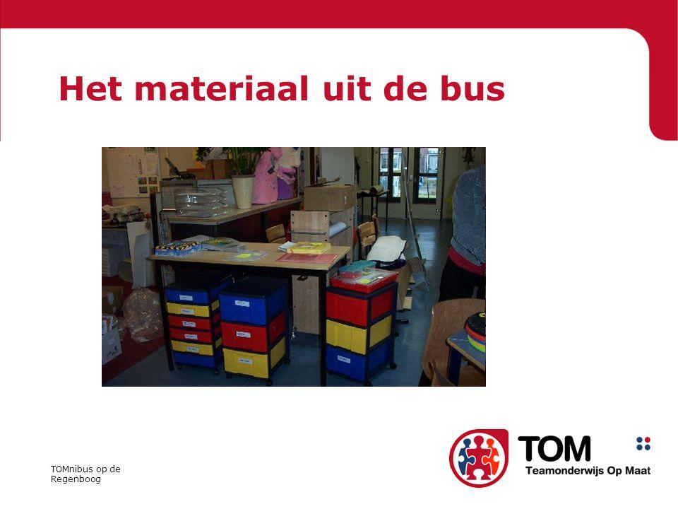 TOMnibus op de Regenboog Het materiaal uit de bus