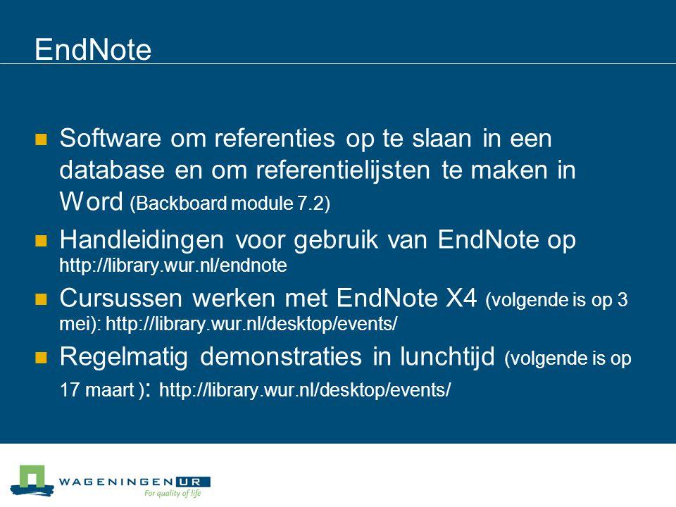 EndNote Software om referenties op te slaan in een database en om referentielijsten te maken in Word (Backboard module 7.2) Handleidingen voor gebruik